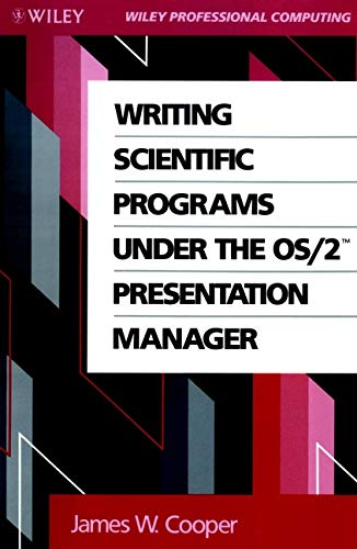 9780471519287: Writing Scientific Programs Under the OS/2 Presentation Manager