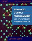 9780471519430: Advanced C. Structured Programming: Data Structure Design and Implementation in C.