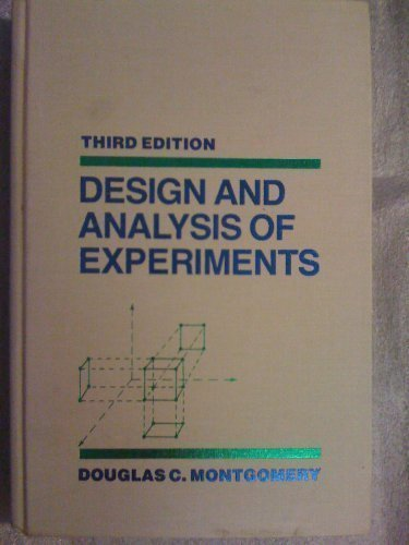 Design And Analysis Of Experiments, 3rd Ed.: Montgomery, Douglas C.