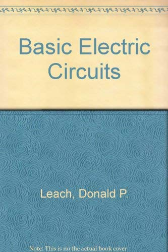 Basic Electric Circuits: Donald P. Leach