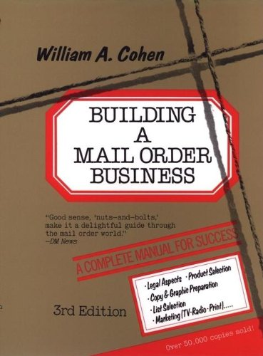 9780471520825: Building a Mail Order Business: A Complete Manual for Success