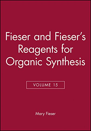 Reagents for Organic Synthesis (Fiesers' Reagents for: M Fieser