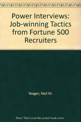 9780471521174: Power Interviews: Job-Winning Tactics from Fortune 500 Recruiters