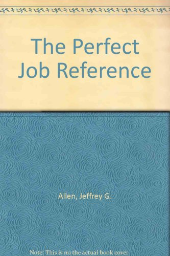 9780471521587: The Perfect Job Reference