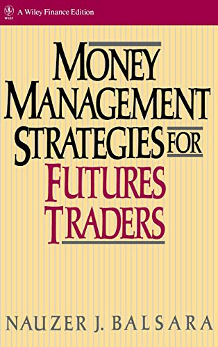 9780471522157: Money Management Strategies for Futures Traders