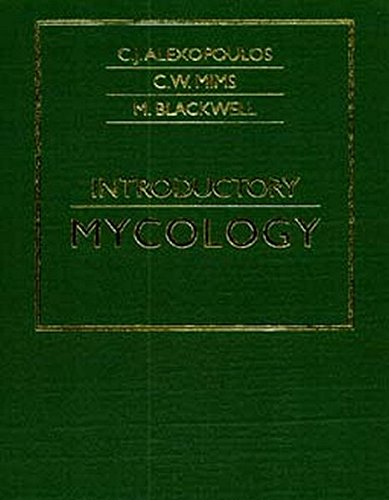 Introductory Mycology (Hardback): Constantine J. Alexopoulos, Charles W. Mims, Meredith Blackwell
