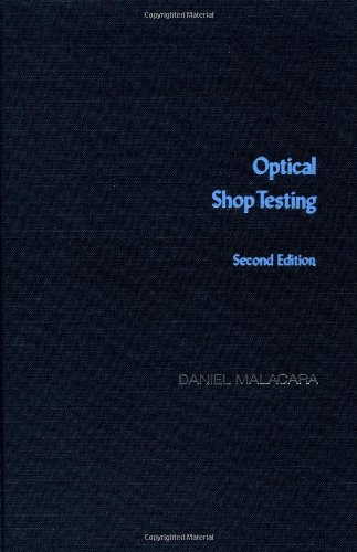 9780471522324: Optical Shop Testing (Wiley Series in Pure and Applied Optics)