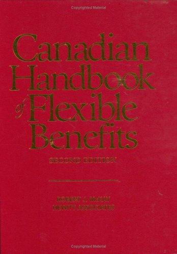 9780471522621: Canadian Handbook of Flexible Benefits