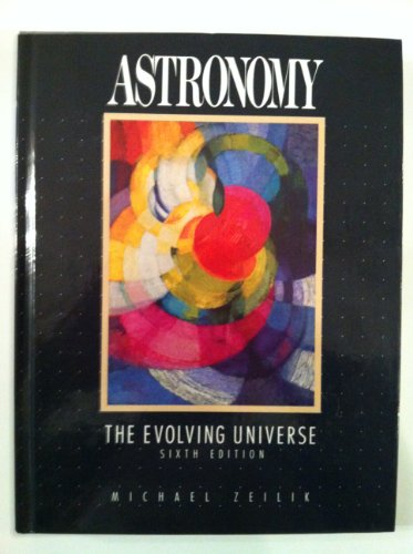 9780471522676: Astronomy: The Evolving Universe