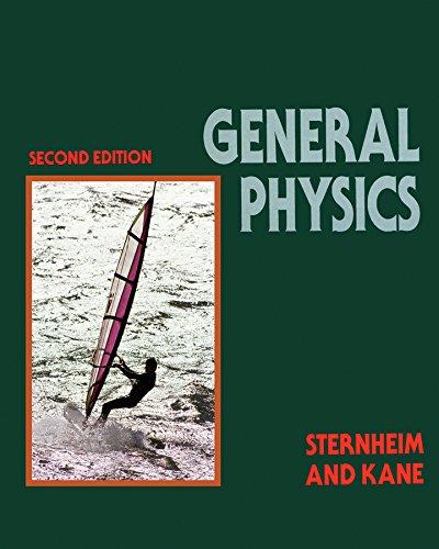 General Physics, 2nd Edition: Sternheim, Morton M.,