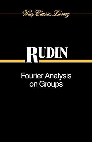 9780471523642: Fourier Analysis on Groups