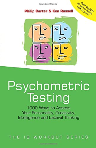 9780471523765: Psychometric Testing: 1000 Ways to Assess Your Personality, Creativity, Intelligence and Lateral Thinking