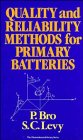 9780471524274: Quality and Reliability Methods for Primary Batteries (The ECS Series of Texts and Monographs)