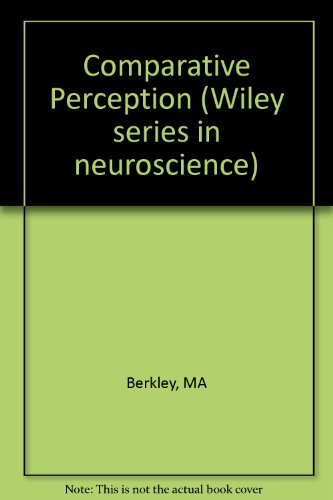 9780471524281: Comparative Perception (Wiley series in neuroscience)