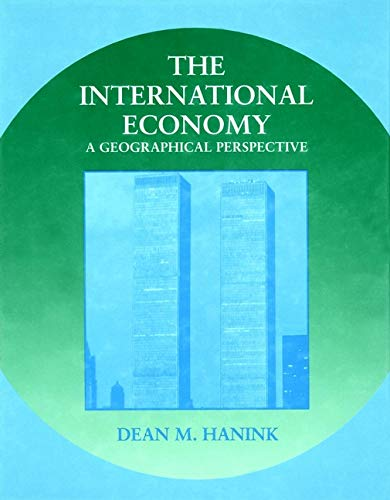 9780471524410: The International Economy: A Geographical Perspective