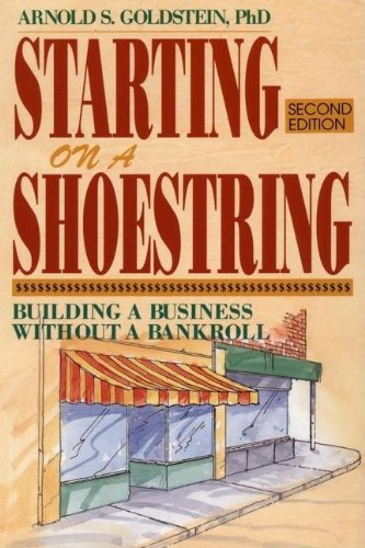 9780471524557: Starting on a Shoestring: Building a Business without a Bankroll