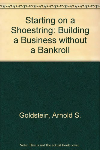 9780471524564: Starting on a Shoestring: Building a Business without a Bankroll