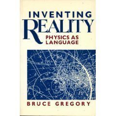 9780471524823: Inventing Reality: Physics as Language (Wiley Science Editions)