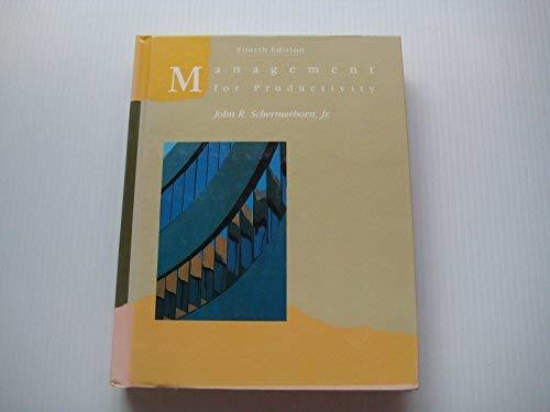 Management for Productivity: John R. Schermerhorn, Jr.
