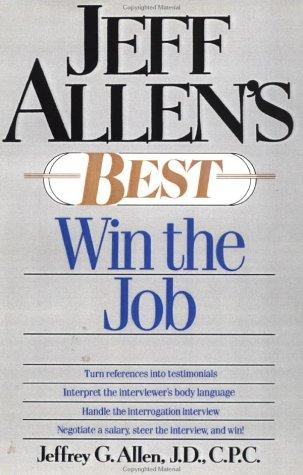9780471525516: Jeff Allen's Best: Win the Job