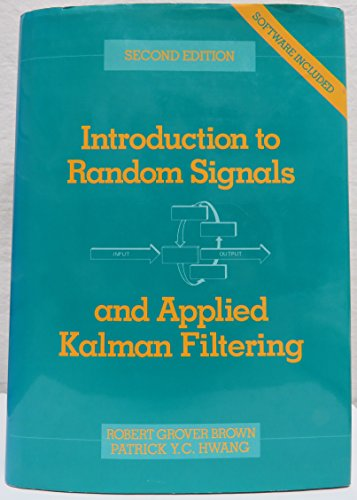 9780471525738: Introduction to Random Signals and Applied Kalman Filtering