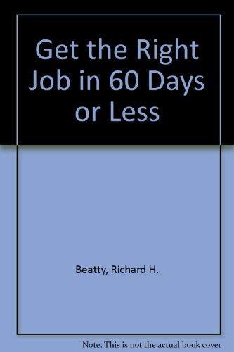 9780471526131: Get the Right Job in 60 Days or Less