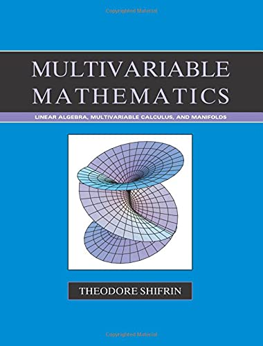 9780471526384: Multivariable Mathematics: Linear Algebra, Multivariable Calculus, and Manifolds