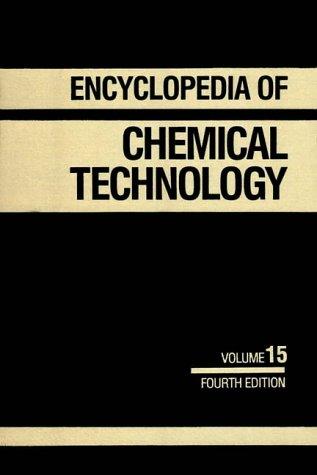 Encyclopedia of Chemical Technology: Lasers to Mass Spectrometry, Volume 15: Kroschwitz, Jacqueline...