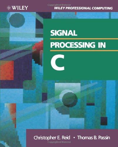 9780471527138: Signal Processing in C
