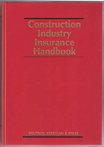 9780471527145: Construction Industry Insurance Handbook (Construction Law Library)