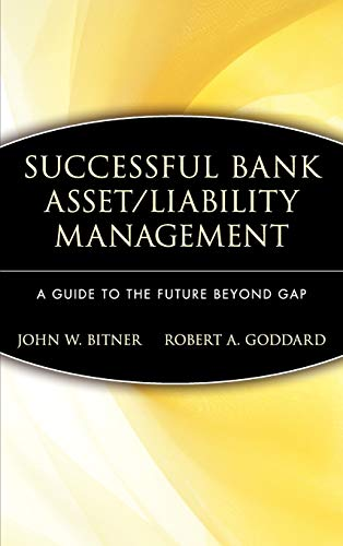 9780471527312: Successful Bank Asset/Liability Management: A Guide to the Future Beyond Gap