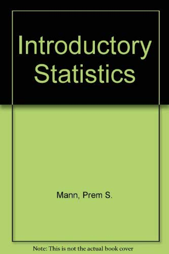 9780471527336: Introductory Statistics