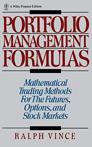 9780471527565: Portfolio Management Formulas: Mathematical Trading Methods for the Futures, Options, and Stock Markets (Wiley Finance)