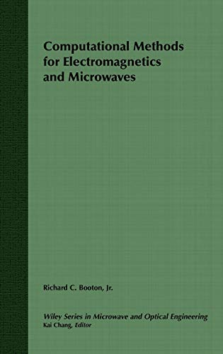 9780471528043: Computational Methods for Electromagnetics and Microwaves (Wiley Series in Microwave and Optical Engineering)
