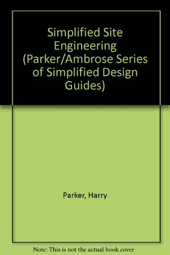 9780471528098: Simplified Site Engineering (Parker/Ambrose Series of Simplified Design Guides)