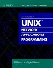 9780471528593: Adventures in UNIX Network Applications Programming (Wiley Professional Computing)