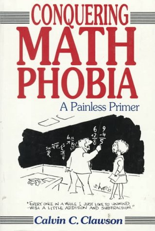 9780471528982: Conquering Math Phobia: A Painless Primer