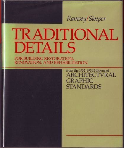 9780471529569: Traditional Details: For Building Restoration, Renovation, and Rehabilitation