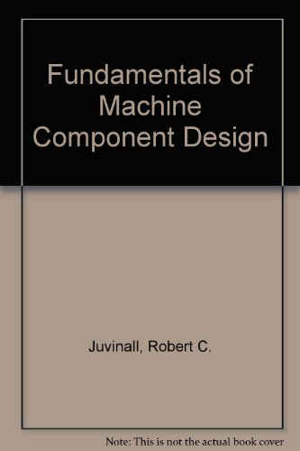 9780471529897: Fundamentals of Machine Component Design