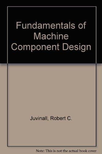 9780471529897: Fundamentals of Machine Component Design