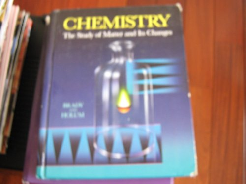 9780471530084: Chemistry: The Study of Matter and Its Changes