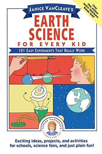 9780471530107: Janice VanCleave's Earth Science for Every Kid: 101 Easy Experiments that Really Work