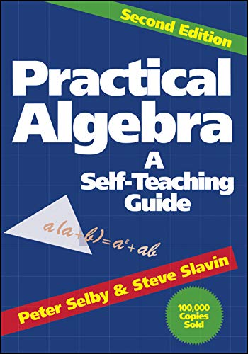 9780471530121: Practical Algebra: A Self-Teaching Guide, Second Edition