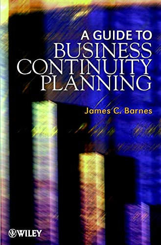 9780471530152: A Guide to Business Continuity Planning