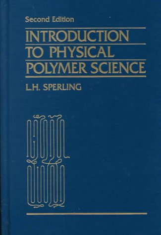 9780471530350: Introduction to Physical Polymer Science