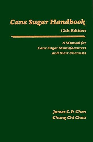 9780471530374: Cane Sugar Handbook: A Manual for Cane Sugar Manufacturers and Their Chemists