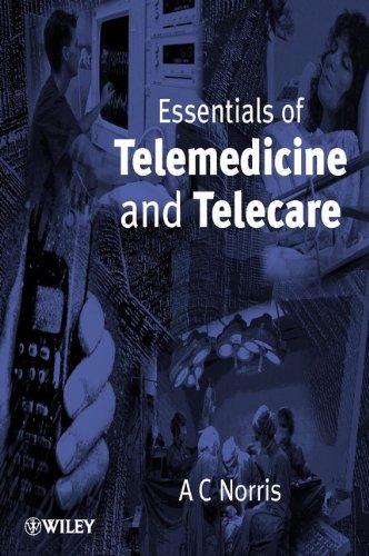 9780471531517: Essentials of Telemedicine and Telecare