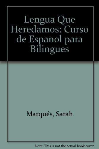 9780471532156: Lengua Que Heredamos: Curso de Espanol para Bilingues
