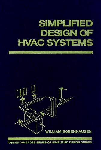 Simplified Design of HVAC Systems: William Bobenhausen