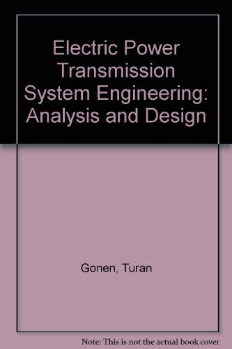 9780471533139: Electric Power Transmission System Engineering: Analysis and Design